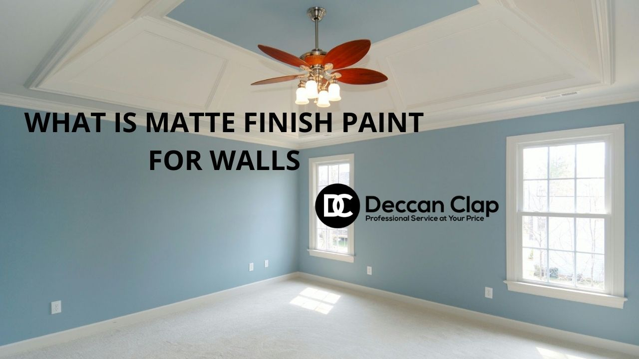 What is matte finish paint for walls