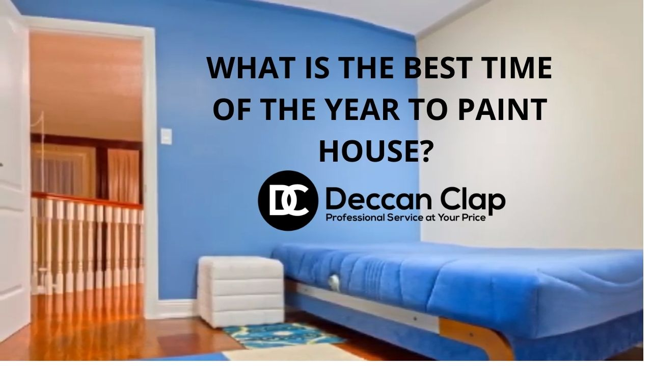 What is the best time of the year to paint House
