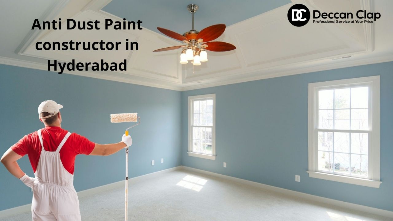 Anti Dust Paint constructor in Hyderabad