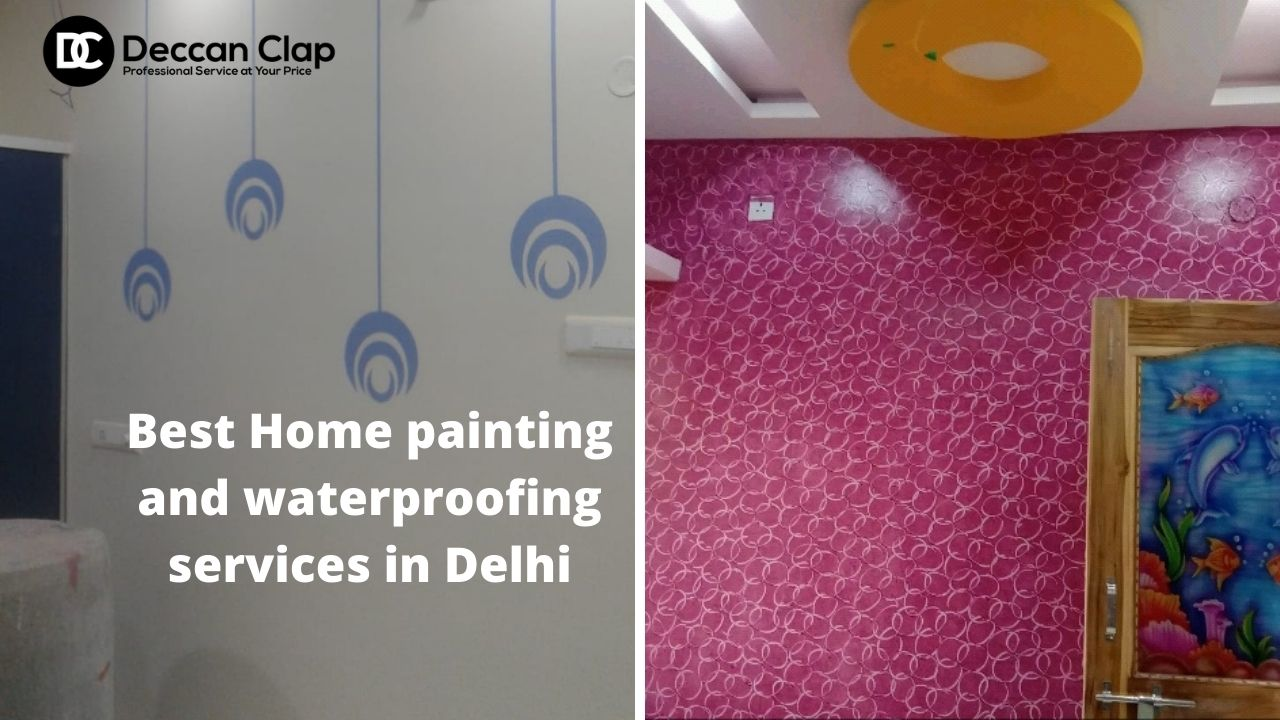 Best Home painting and waterproofing services in Delhi