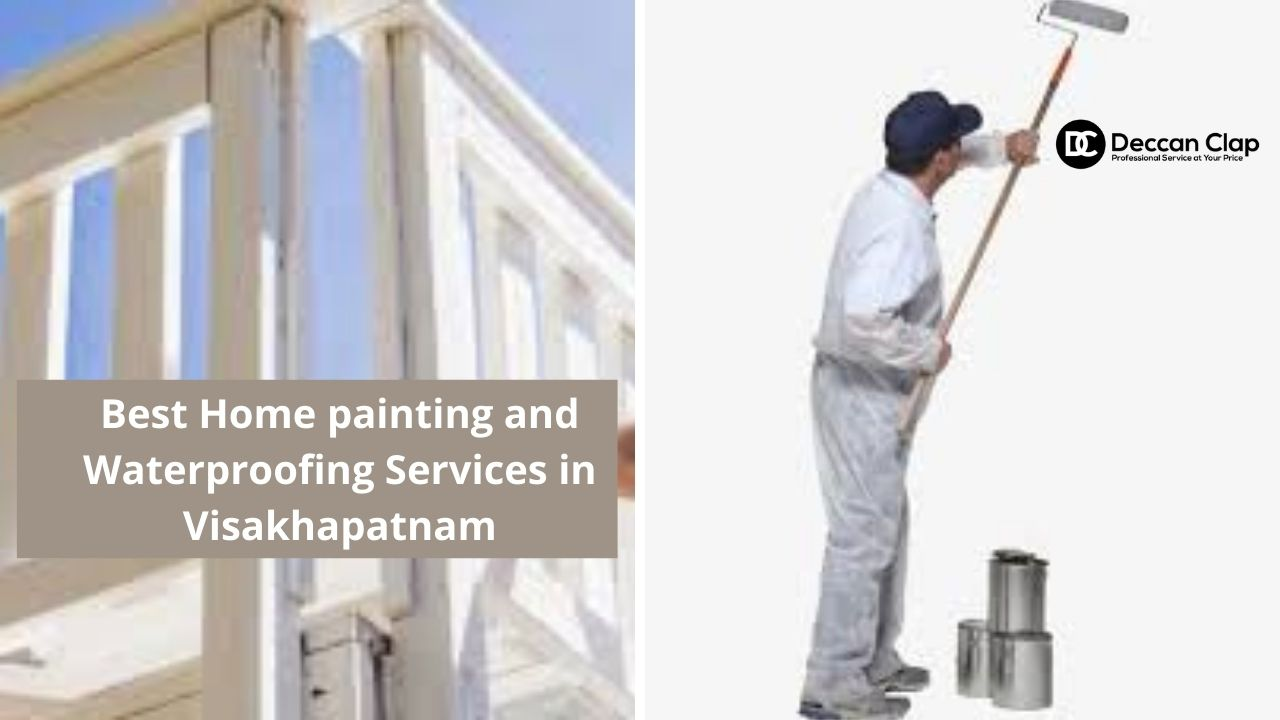 Best Home painting and waterproofing services in vizag