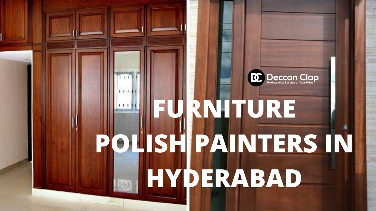 Furniture polish painters in Hyderabad