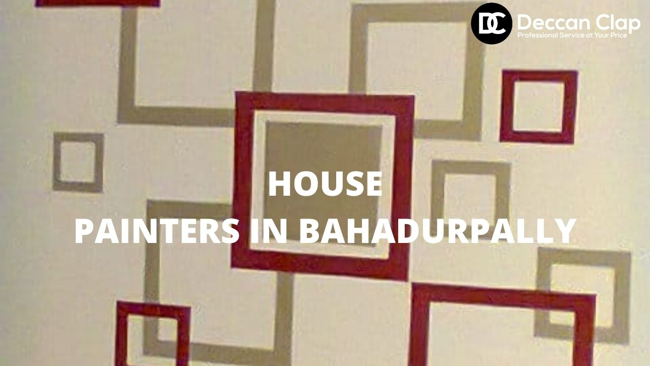 House painters in Bahadurpally
