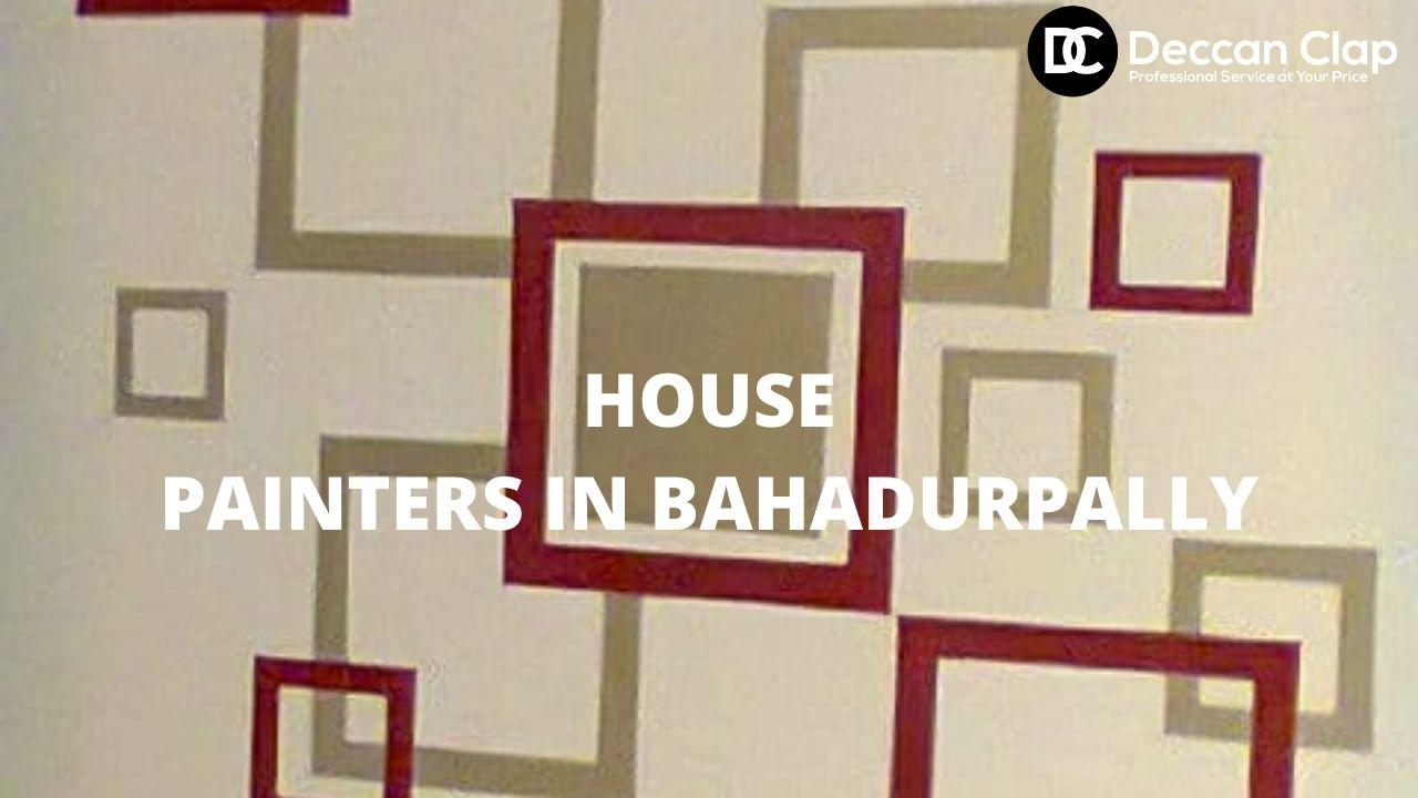 House painters in Bahadurpally