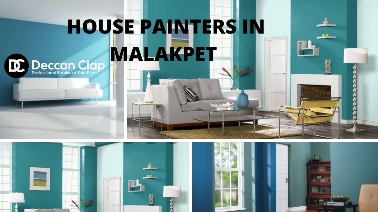 House painters in Malakpet