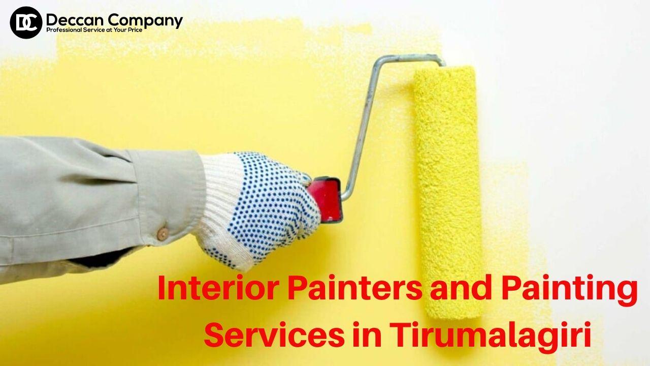 Interior painters and painting services in Tirumalagiri