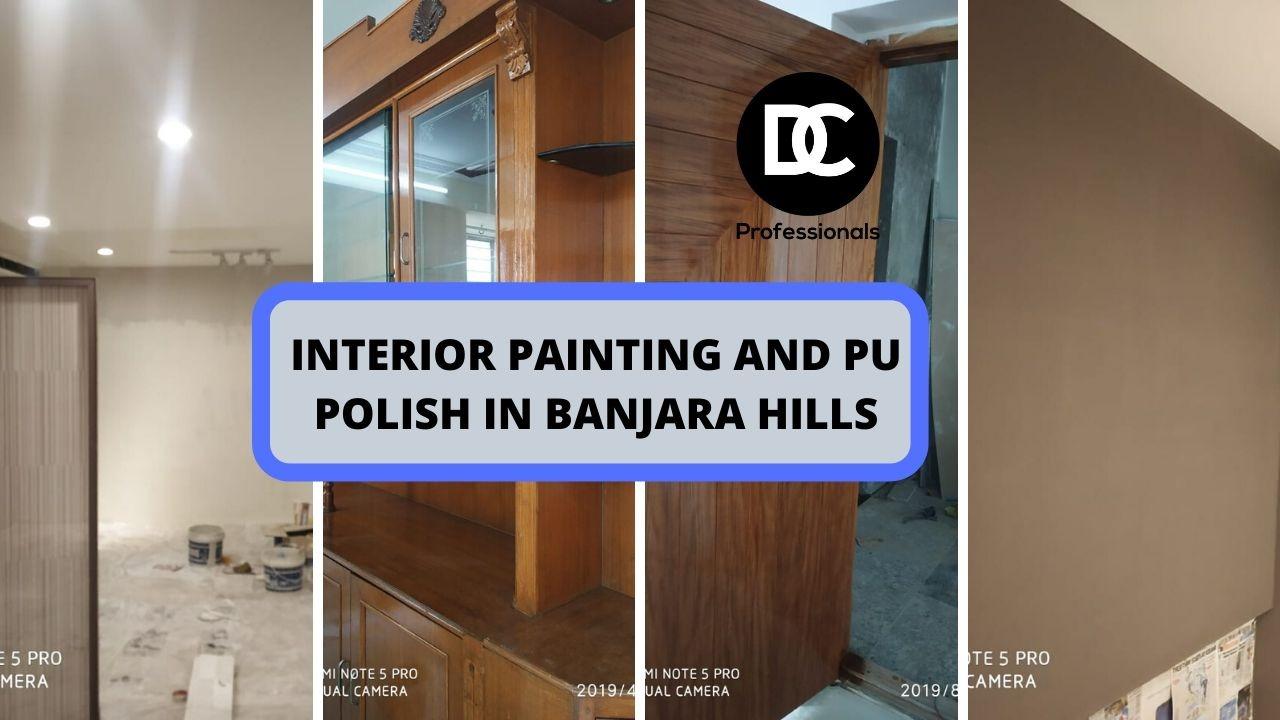Interior painting and PU polish in Banjara Hills
