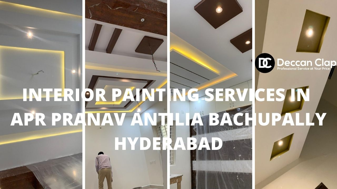 Interior Painting services in APR Pranav antilia Bachupally Hyderabad