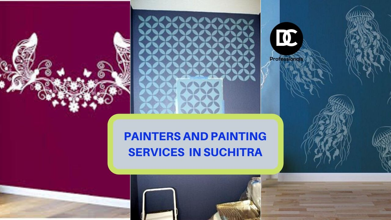 Painters and Painting Services in Suchitra
