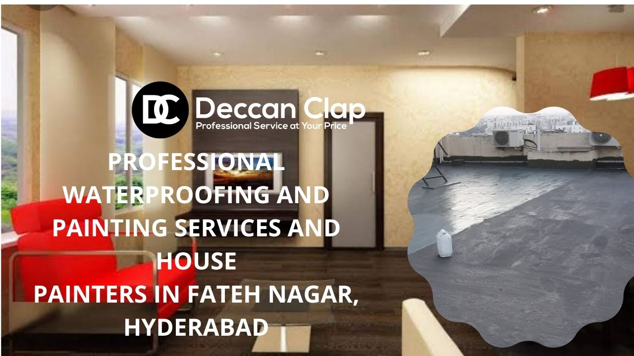 Professional waterproofing and painting services and house painters in Fateh Nagar Hyderabad