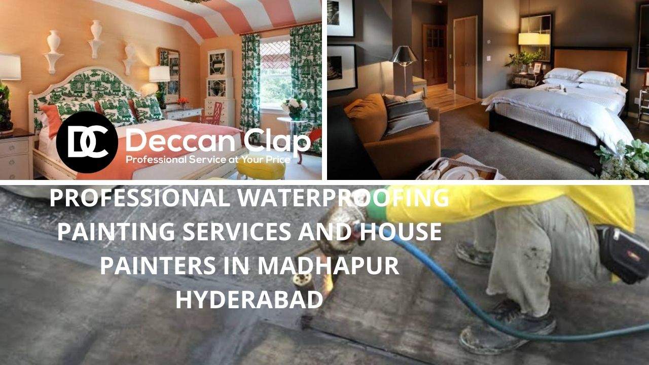Professional waterproofing painting services and house painters in Madhapur Hyderabad