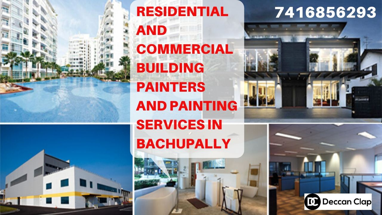 residential and commercial building painters and painting services in Bachupally, Hyderabad