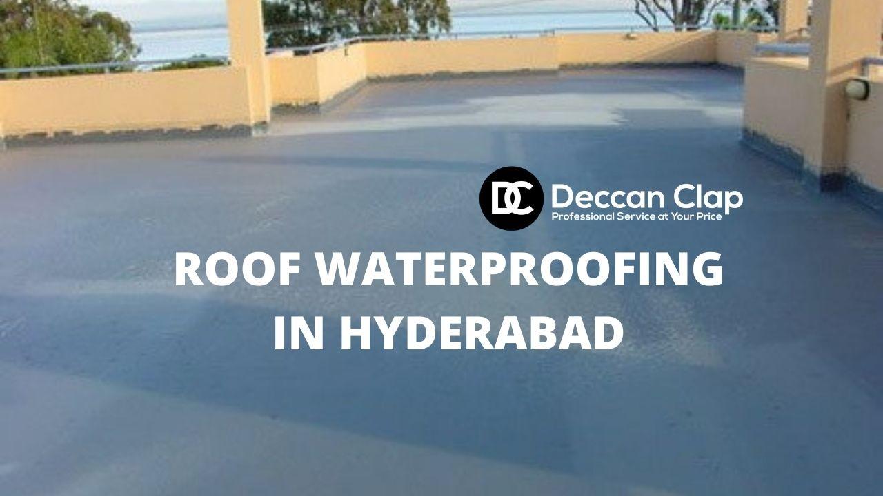 Roof waterproofing in hyderabad