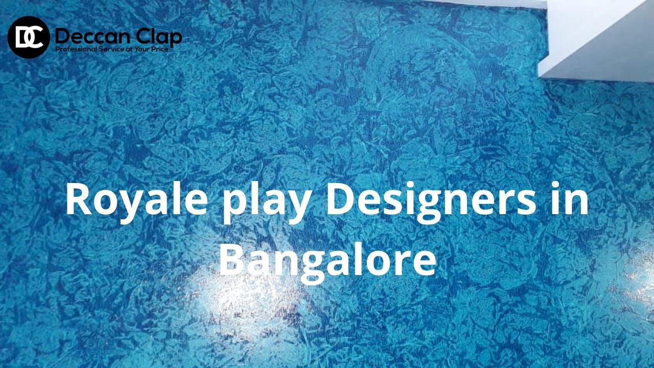 Royale play Designers in Bangalore