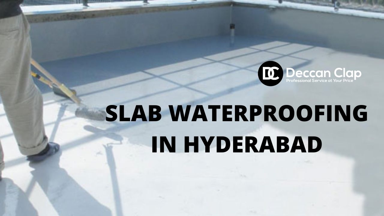 Slab waterproofing in hyderabad