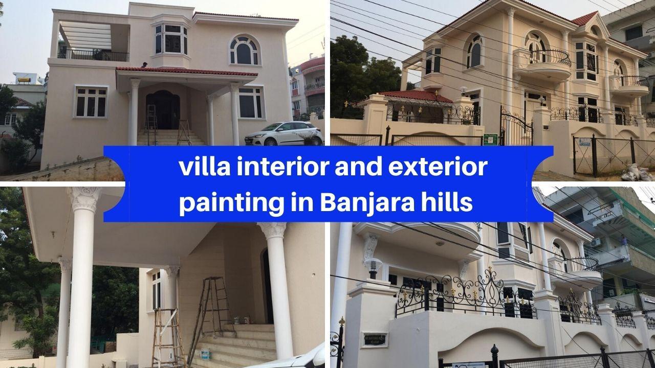 Villa interior and exterior painting in Banjara hills