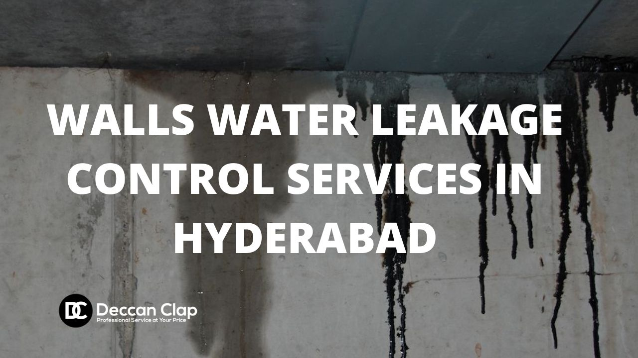 Walls water leakage control services in Hyderabad