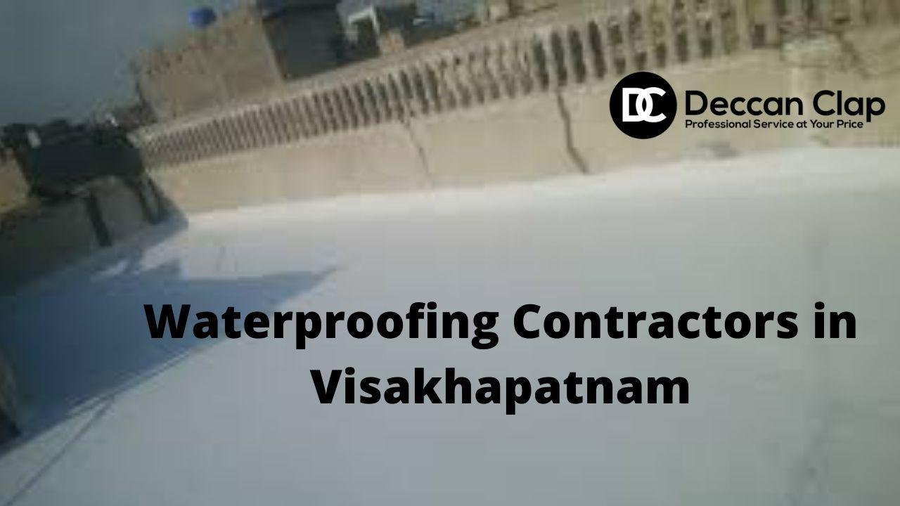 Waterproofing Contractors in Visakhapatnam