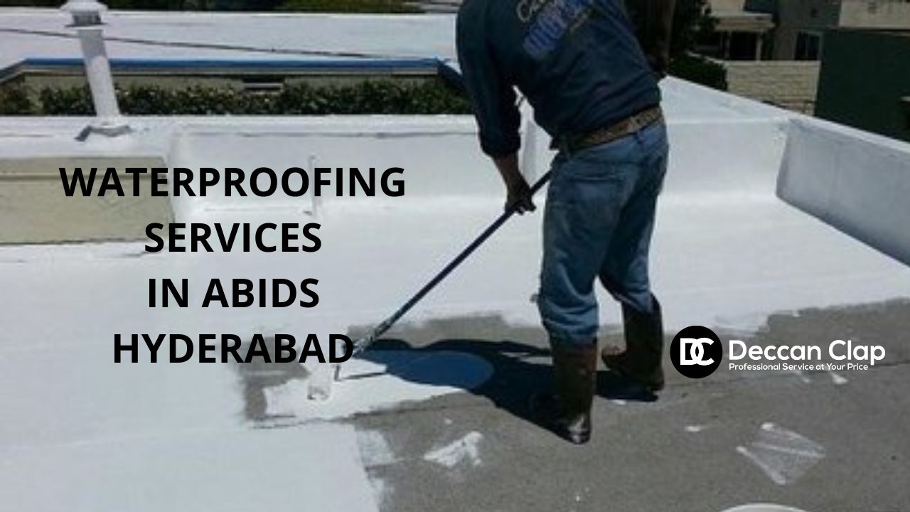 Waterproofing services in Abids Hyderabad