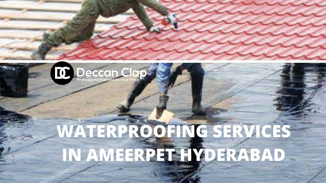Waterproofing services in Ameerpet