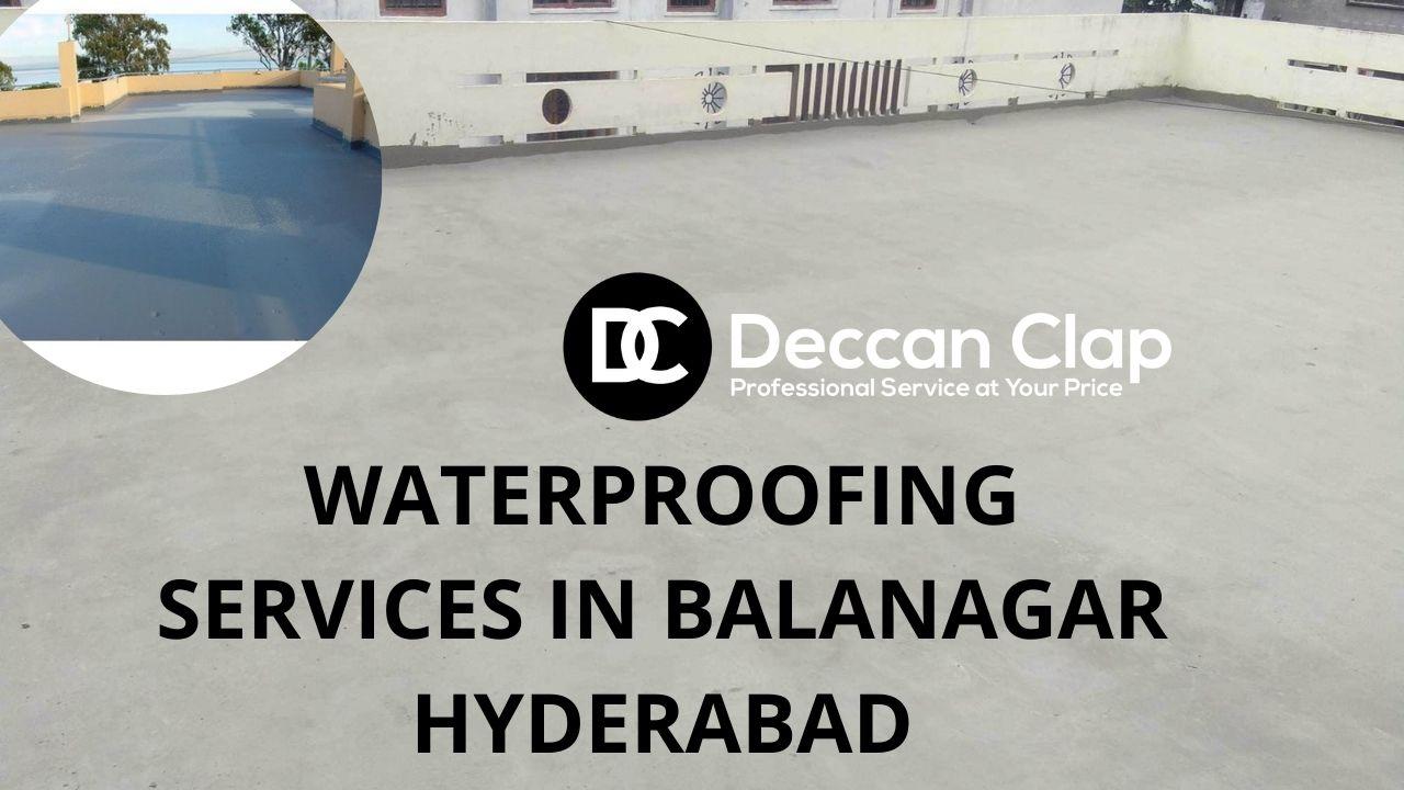 Waterproofing services in Balanagar