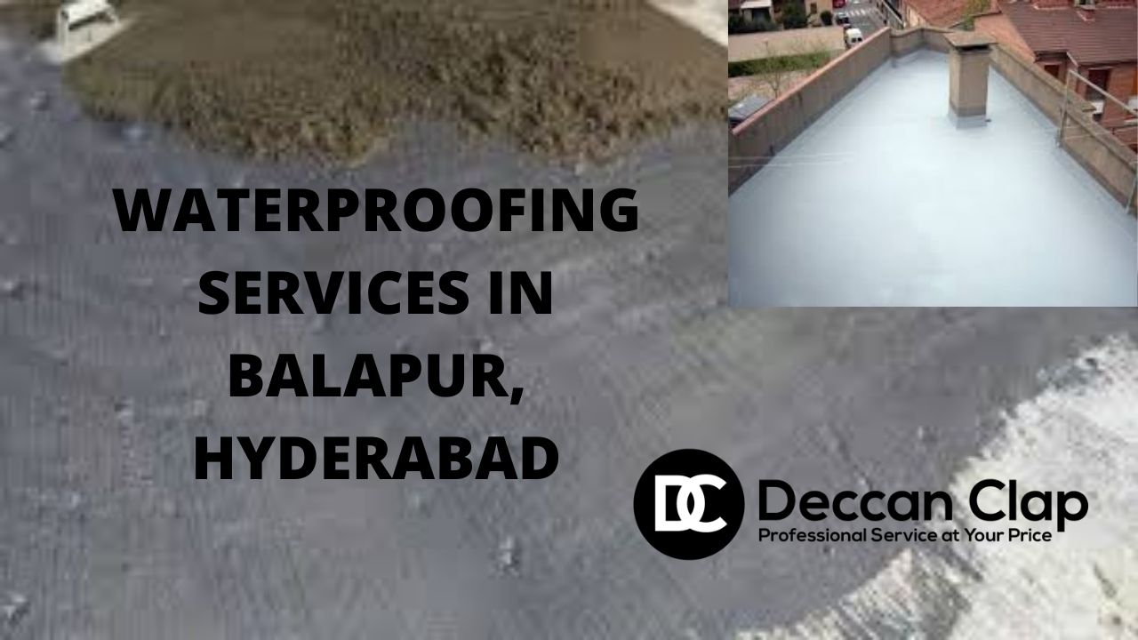 Waterproofing services in Balapur