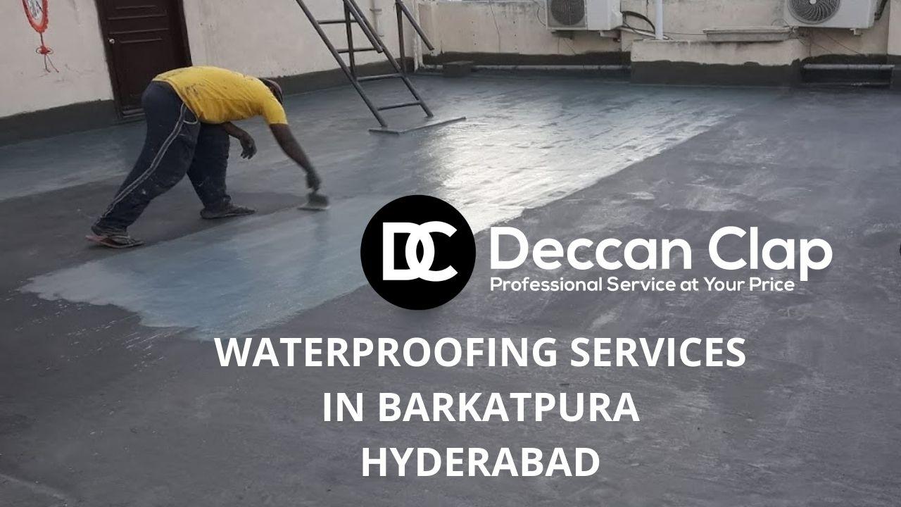 Waterproofing services in Barkatpura Hyderabad