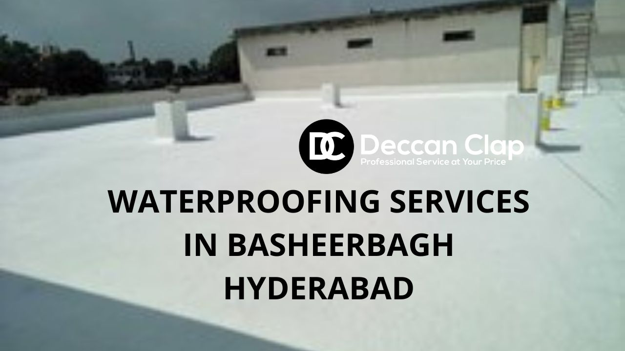 Waterproofing services in Basheerbagh Hyderabad