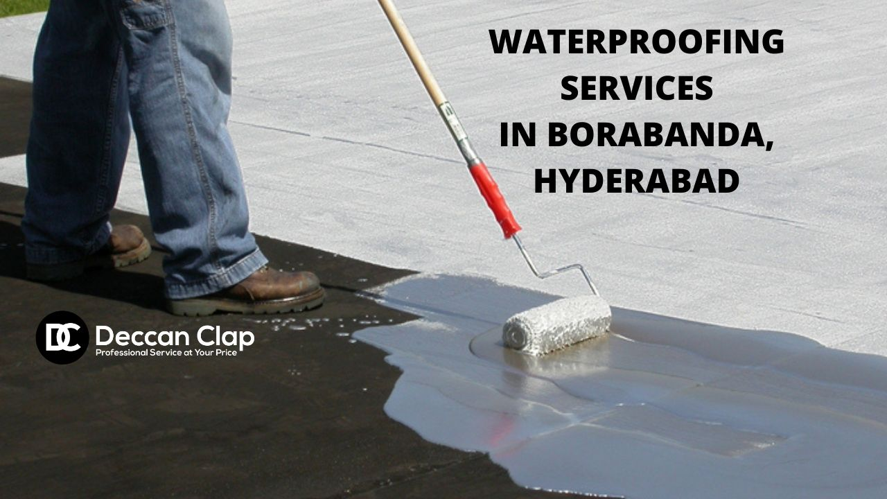 Waterproofing services in Borabanda