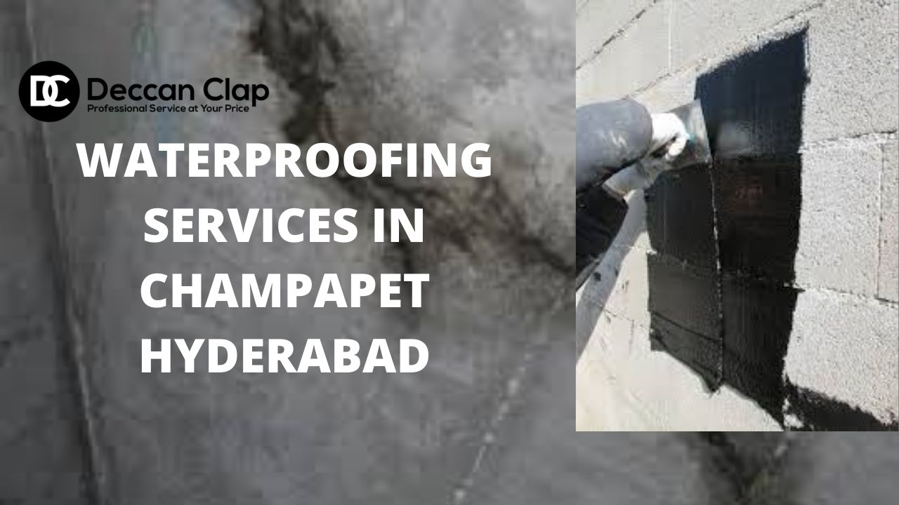 Waterproofing services in Champapet