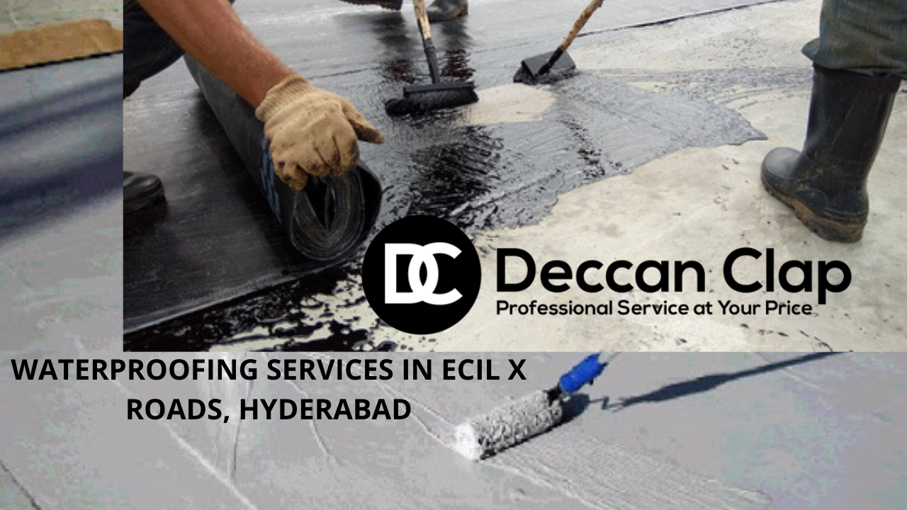 Waterproofing services in ECIL X roads Hyderabad