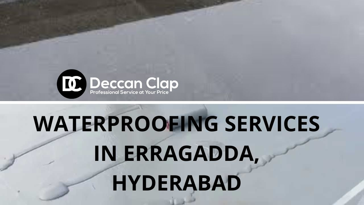 Waterproofing services in Erragadda Hyderabad