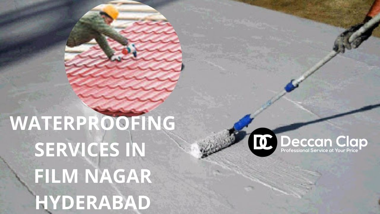 Waterproofing services in Film Nagar Hyderabad