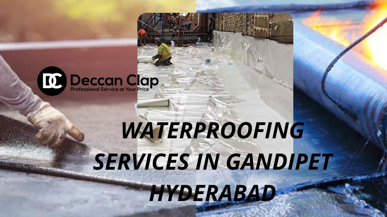 Waterproofing services in Gandipet Hyderabad