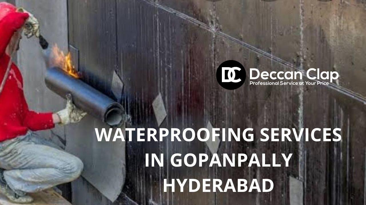 Waterproofing services in Gopanpally Hyderabad
