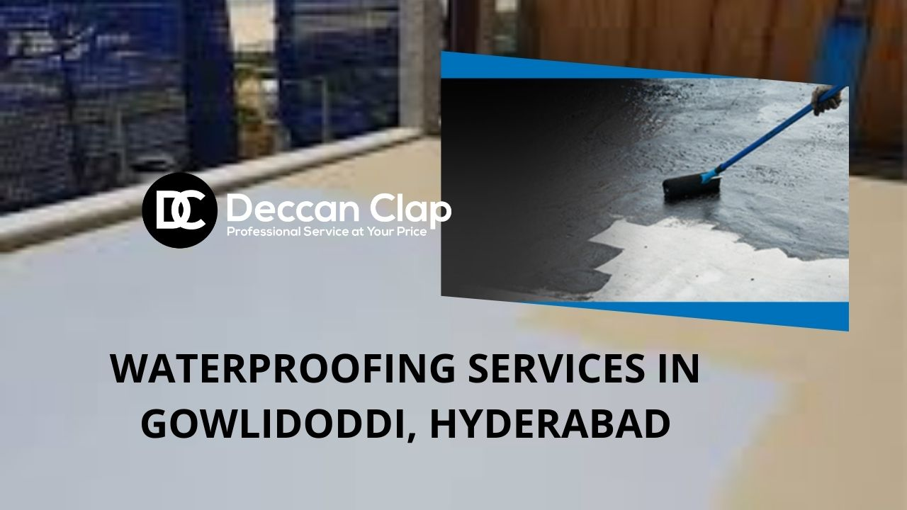 Waterproofing services in Gowlidoddi