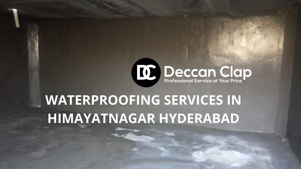 Waterproofing services in Himayatnagar Hyderabad