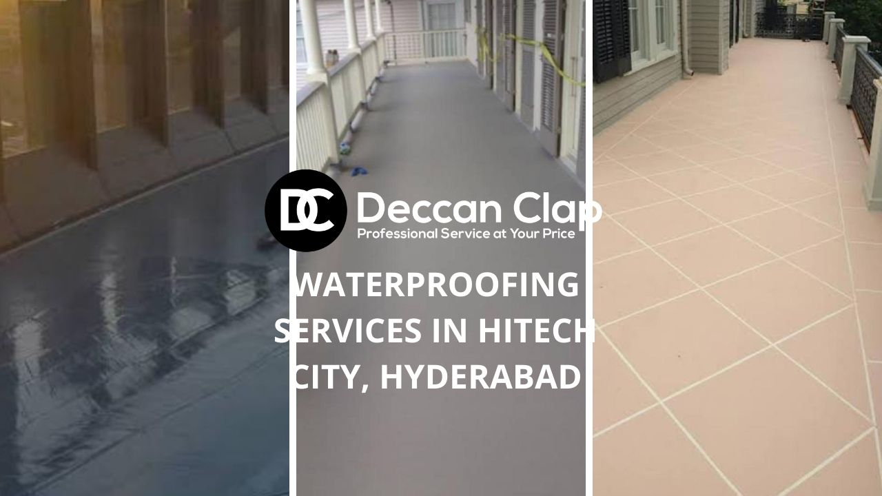 Waterproofing services in Hitech city Hyderabad
