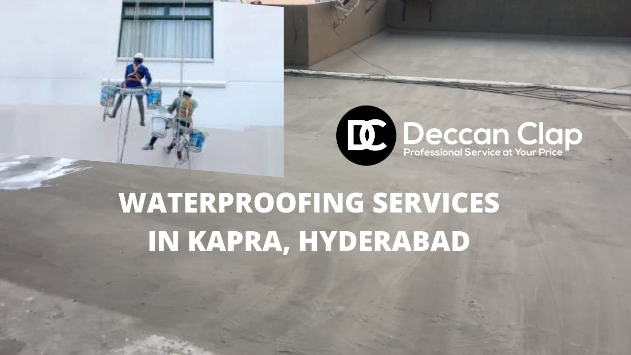 Waterproofing services in Kapra