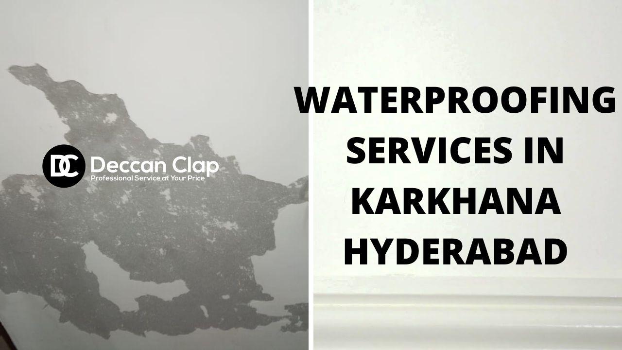 Waterproofing services in Karkhana