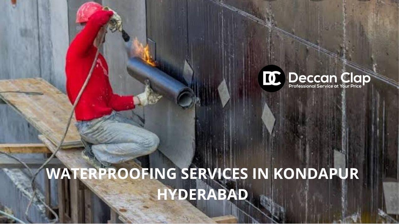 Waterproofing services in Kondapur Hyderabad