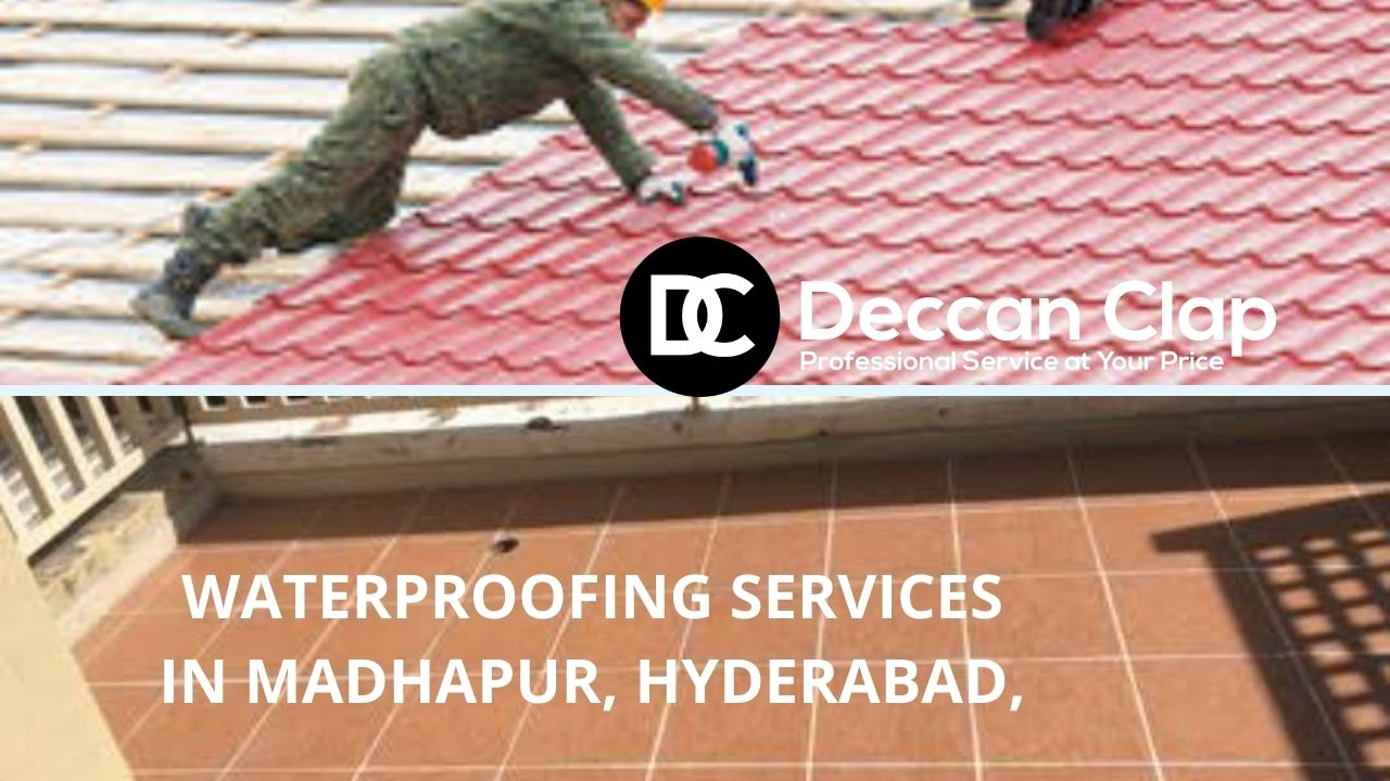 Waterproofing services in Madhapur Hyderabad
