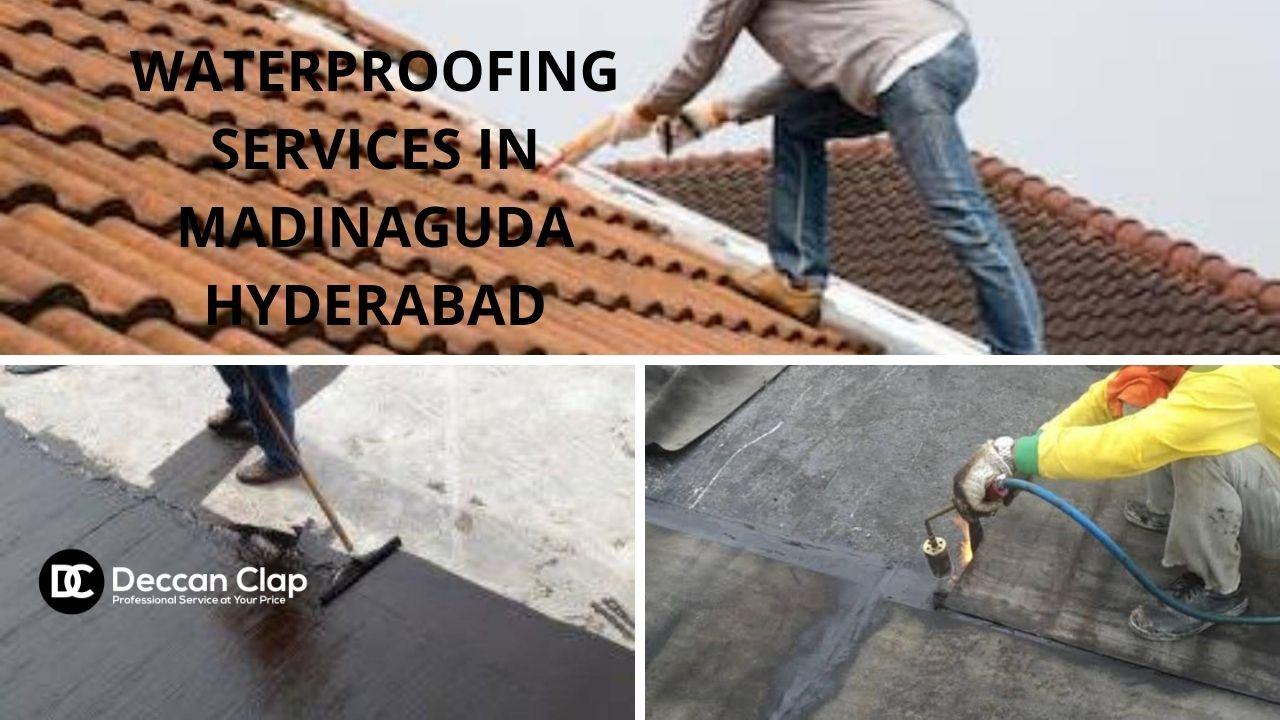 Waterproofing services in Madinaguda Hyderabad