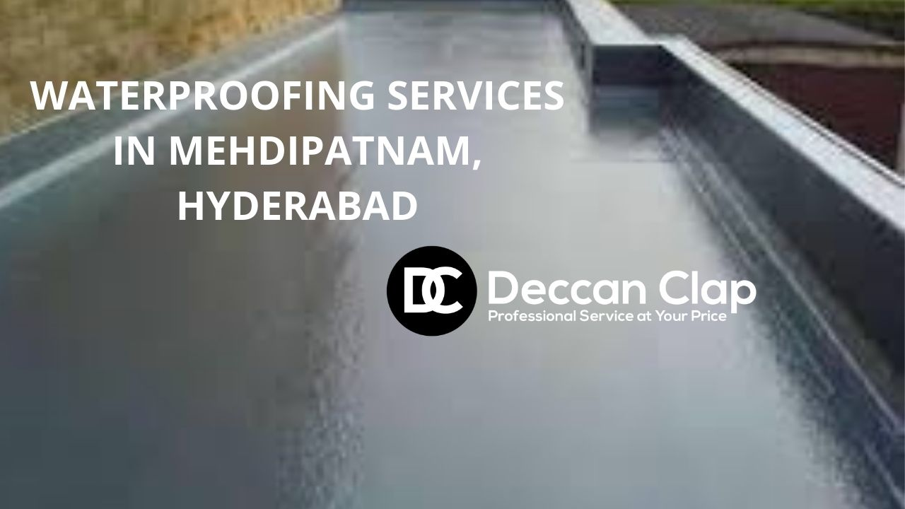 Waterproofing services in Mehdipatnam hyderabad