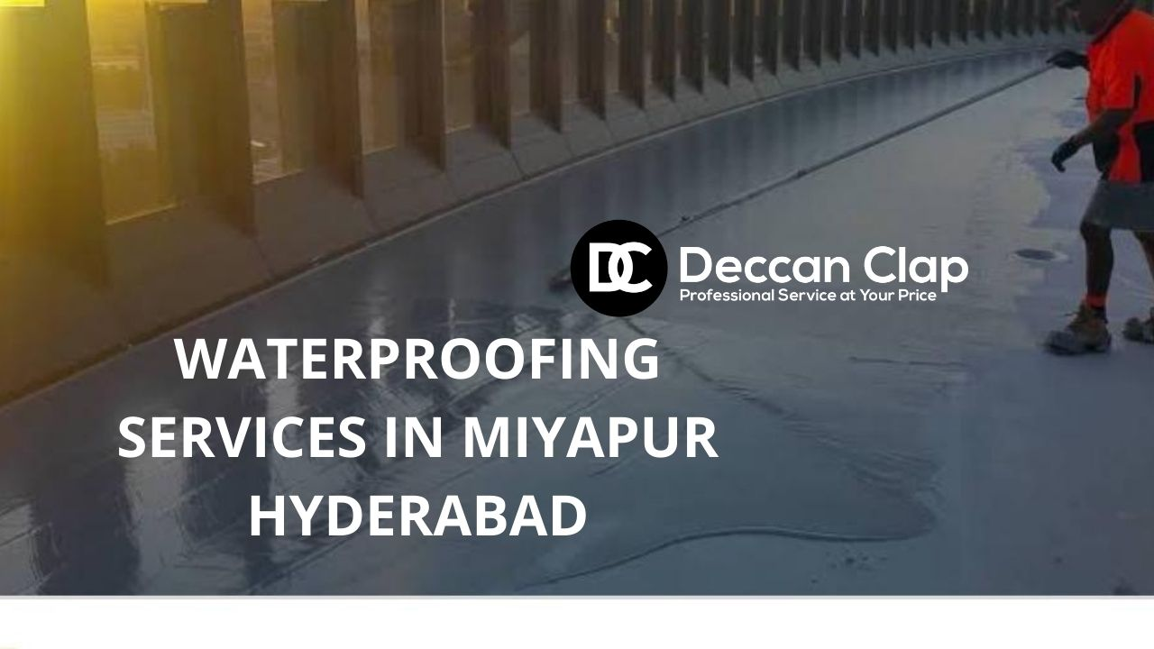 Waterproofing services in Miyapur
