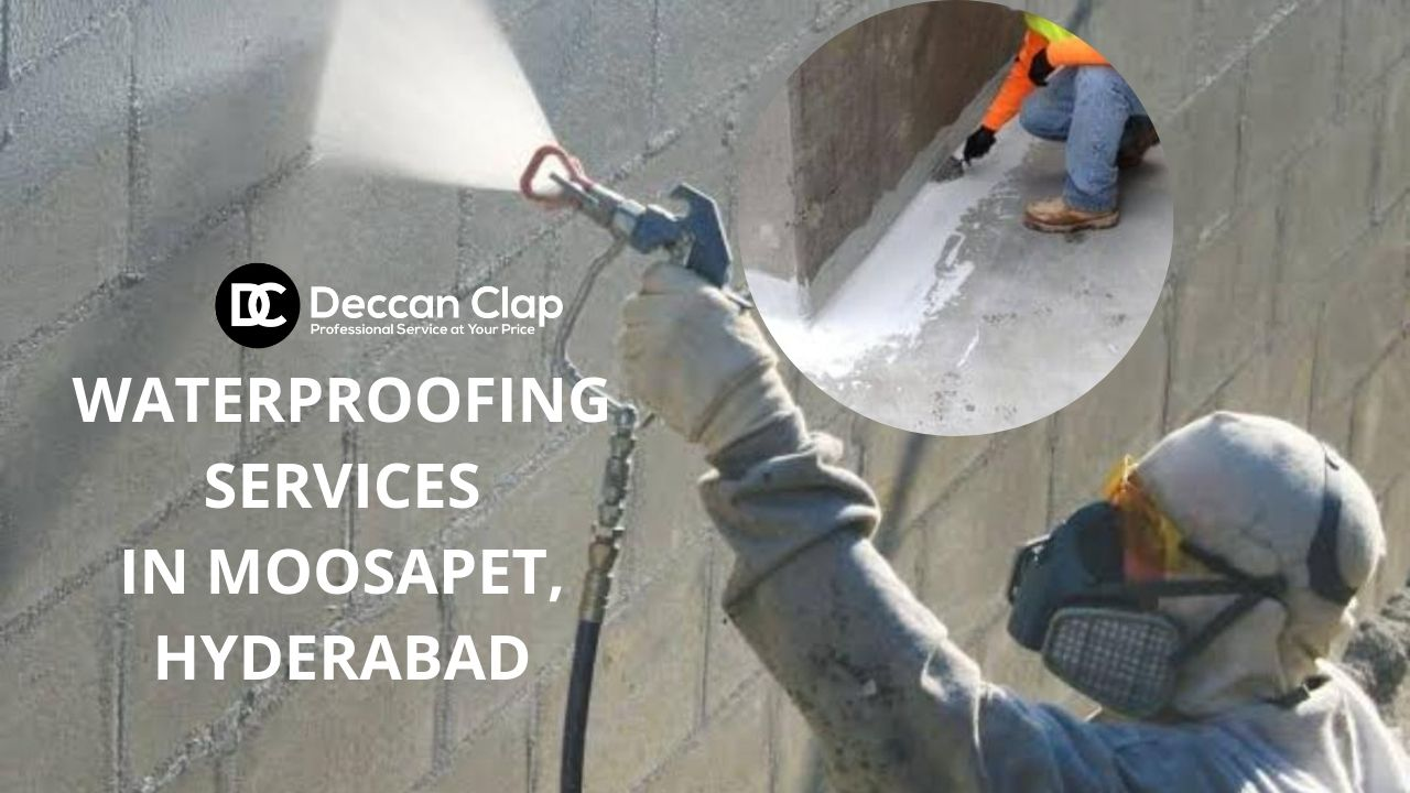 Waterproofing services in Moosapet Hyderabad