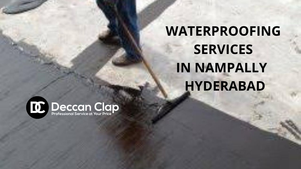 Waterproofing services in Nampally Hyderabad
