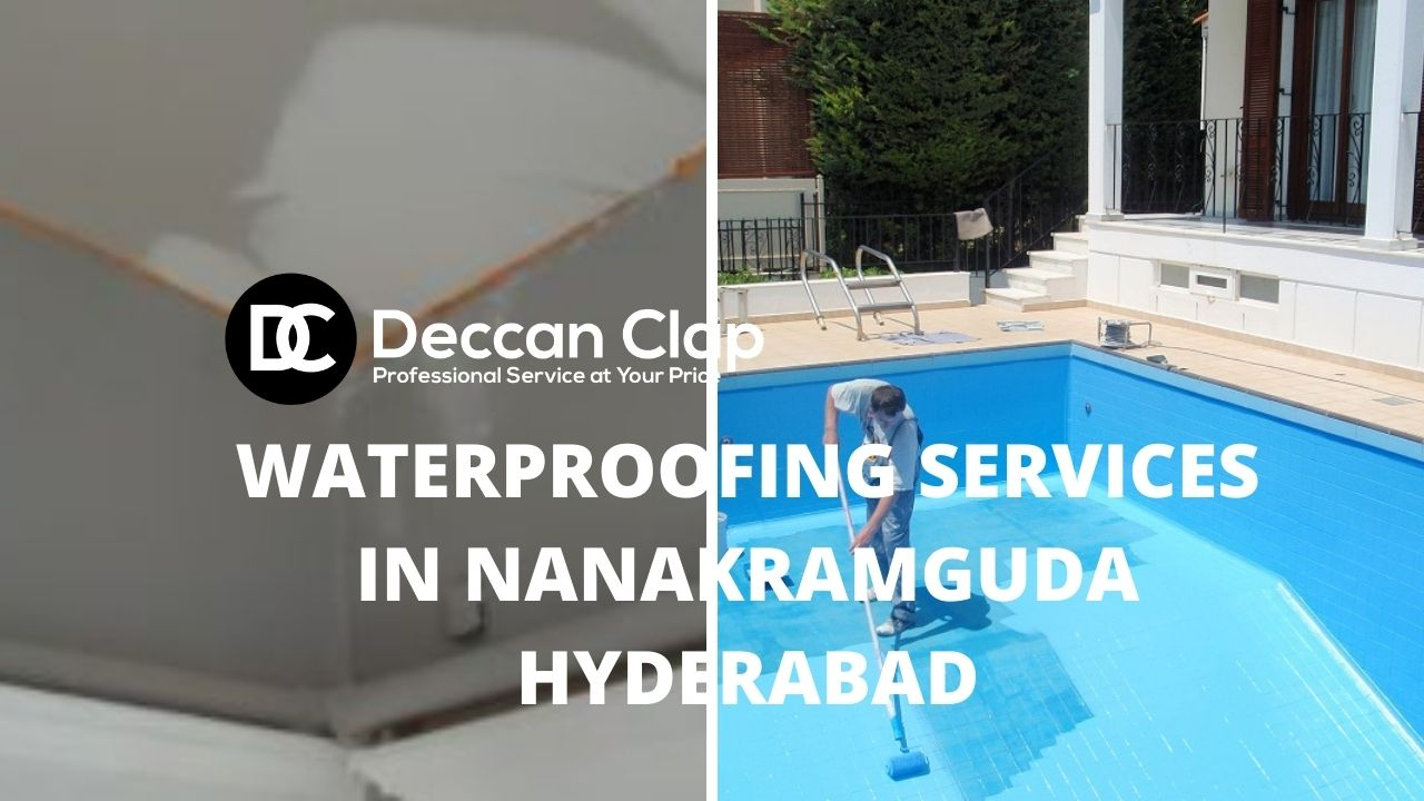 Waterproofing services in Nanakramguda