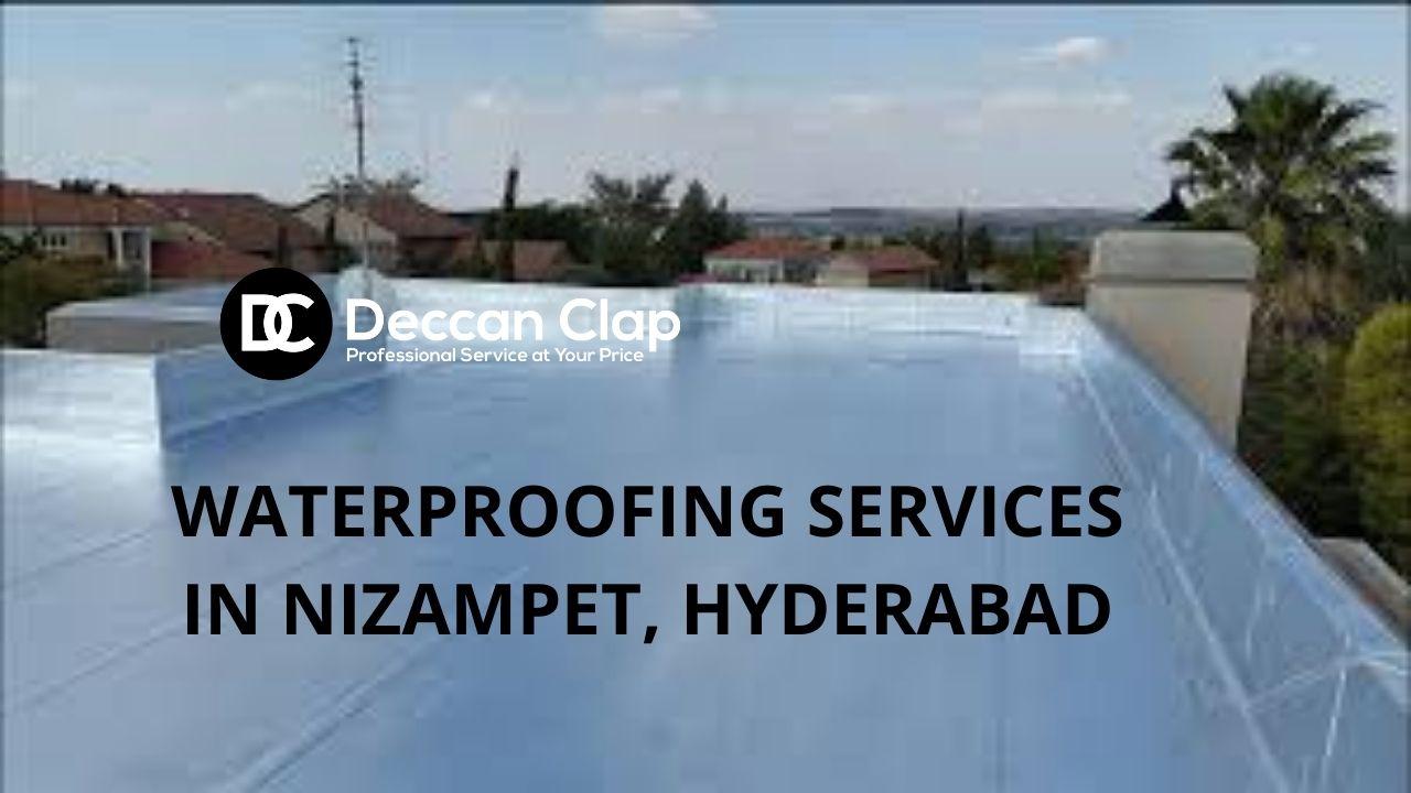 Waterproofing services in Nizampet Hyderabad
