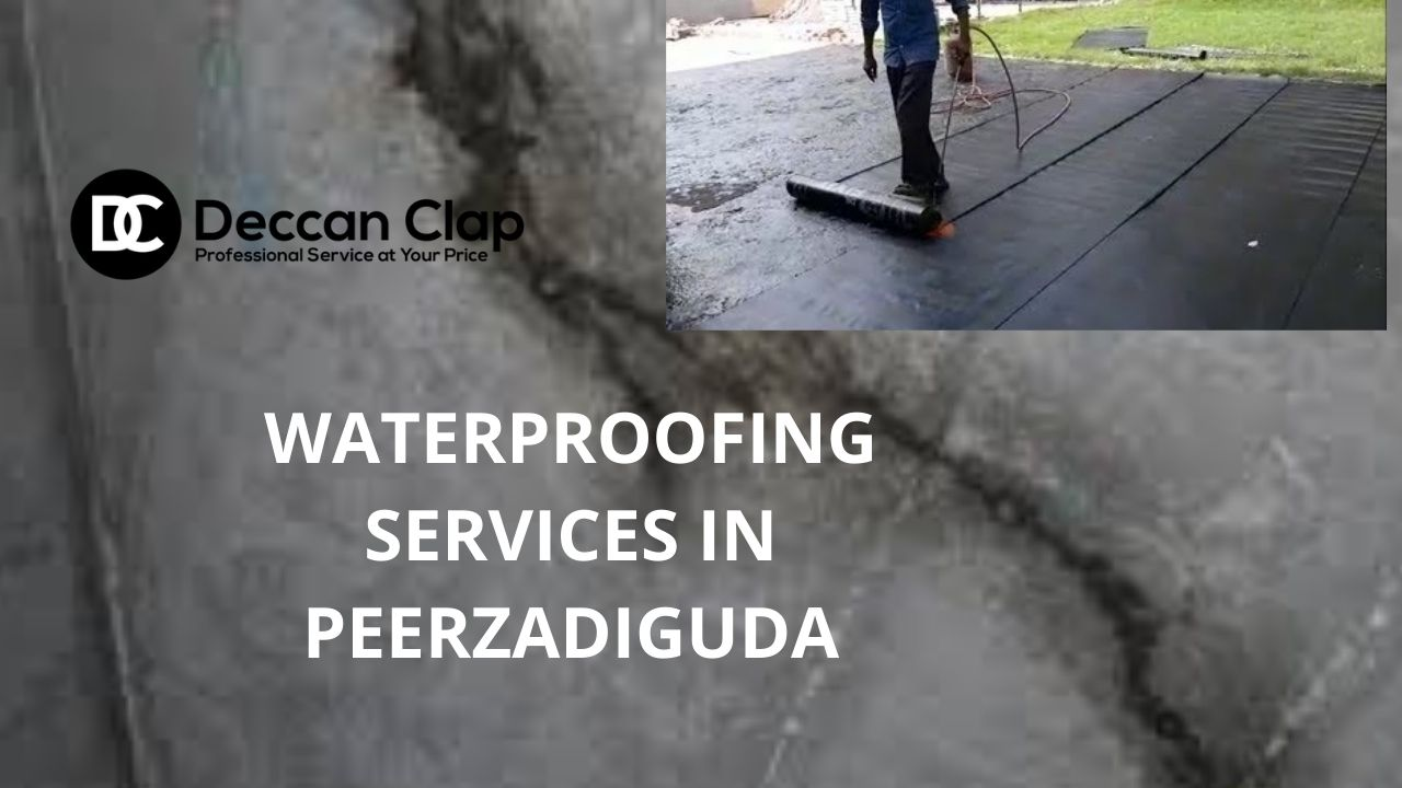 Waterproofing services in Peerzadiguda